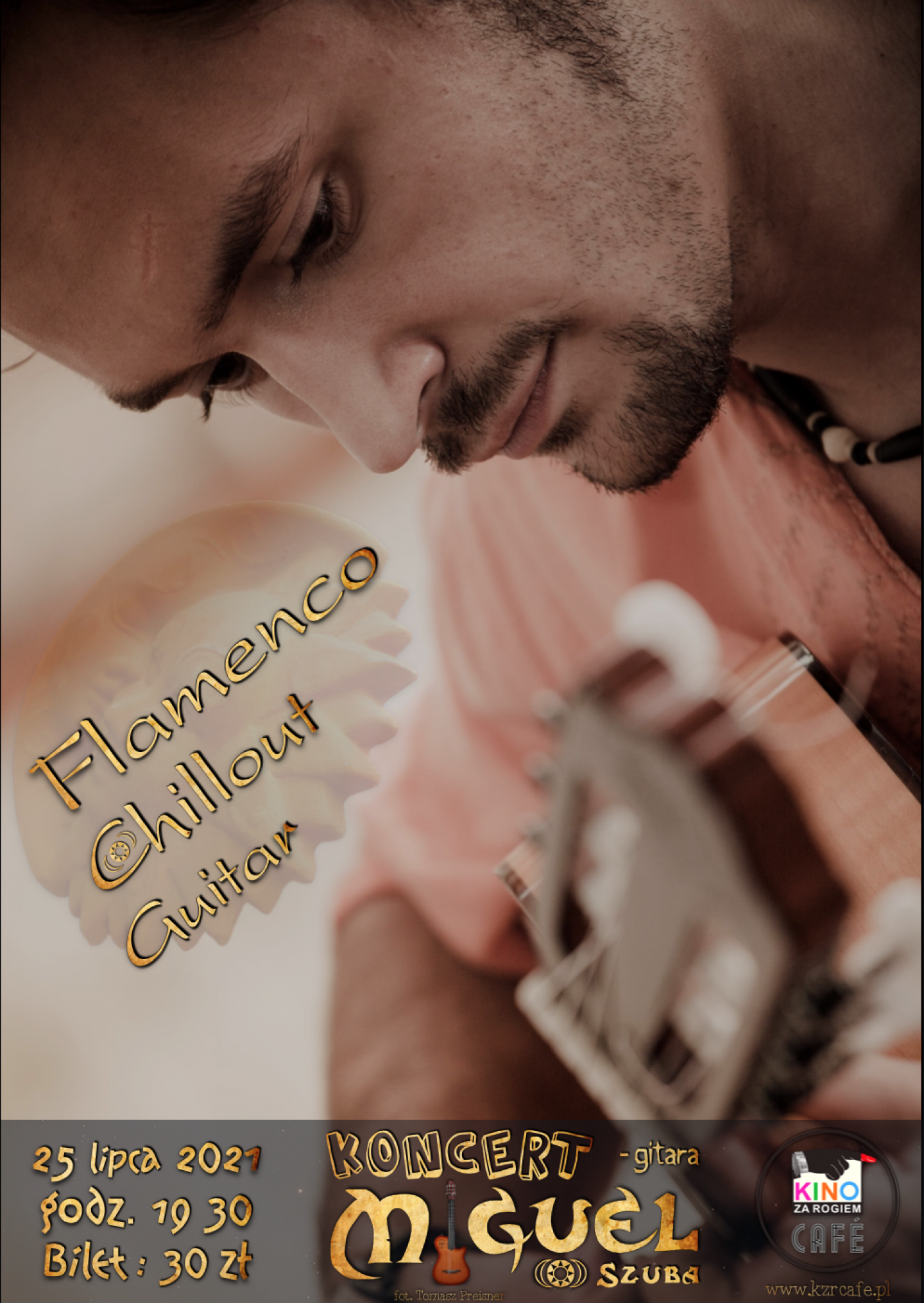 Miguel Szuba - Flamenco Chillout Guitar - Rzeszów 25.07-2021